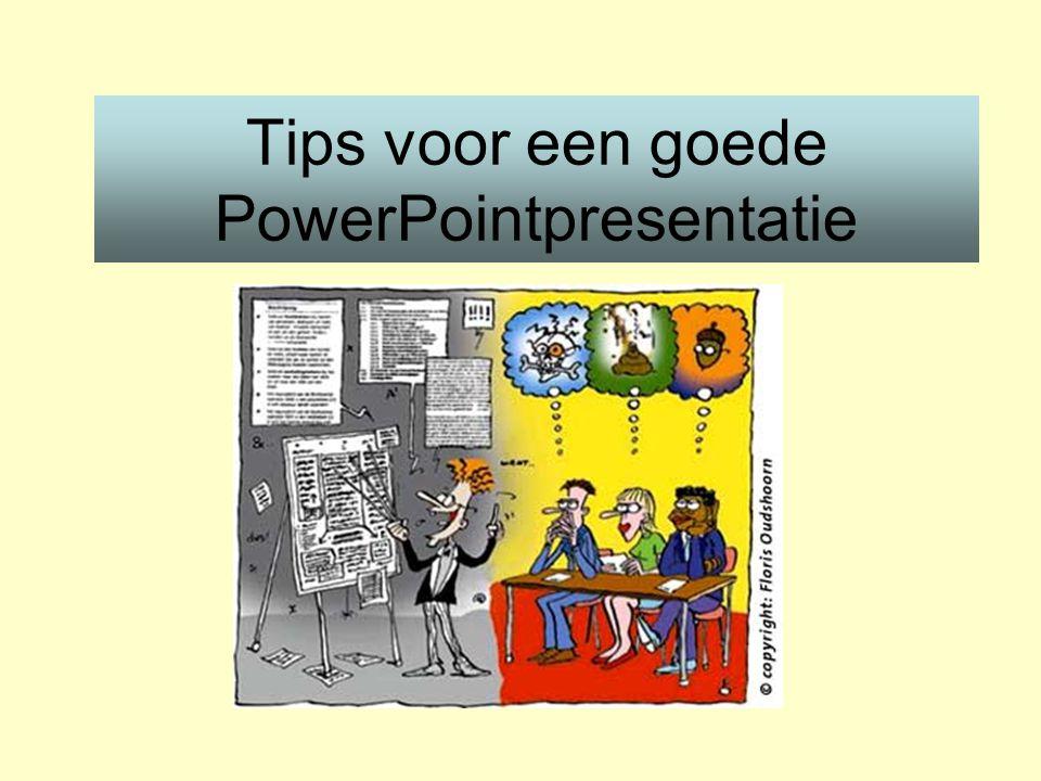 Tips voor een goede PowerPointpresentatie