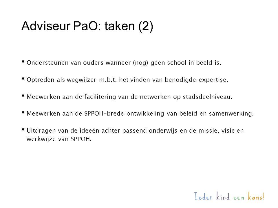 Adviseur PaO: taken (2) Ondersteunen van ouders wanneer (nog) geen school in beeld is.