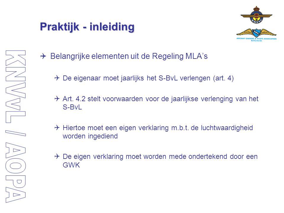Praktijk - inleiding Belangrijke elementen uit de Regeling MLA's