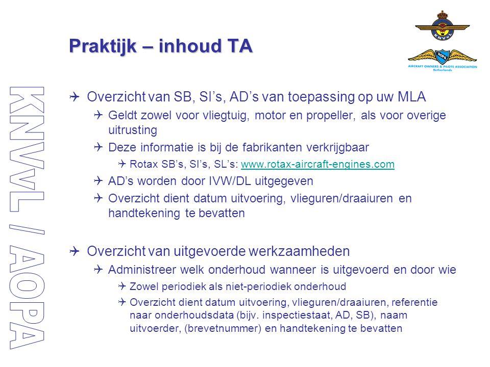 Praktijk – inhoud TA Overzicht van SB, SI's, AD's van toepassing op uw MLA.