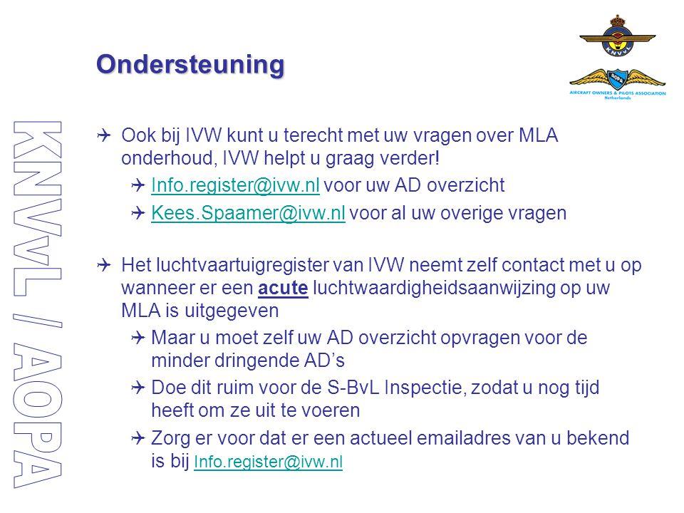 Ondersteuning Ook bij IVW kunt u terecht met uw vragen over MLA onderhoud, IVW helpt u graag verder!