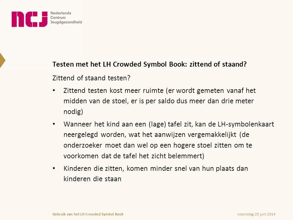 Testen met het LH Crowded Symbol Book: zittend of staand
