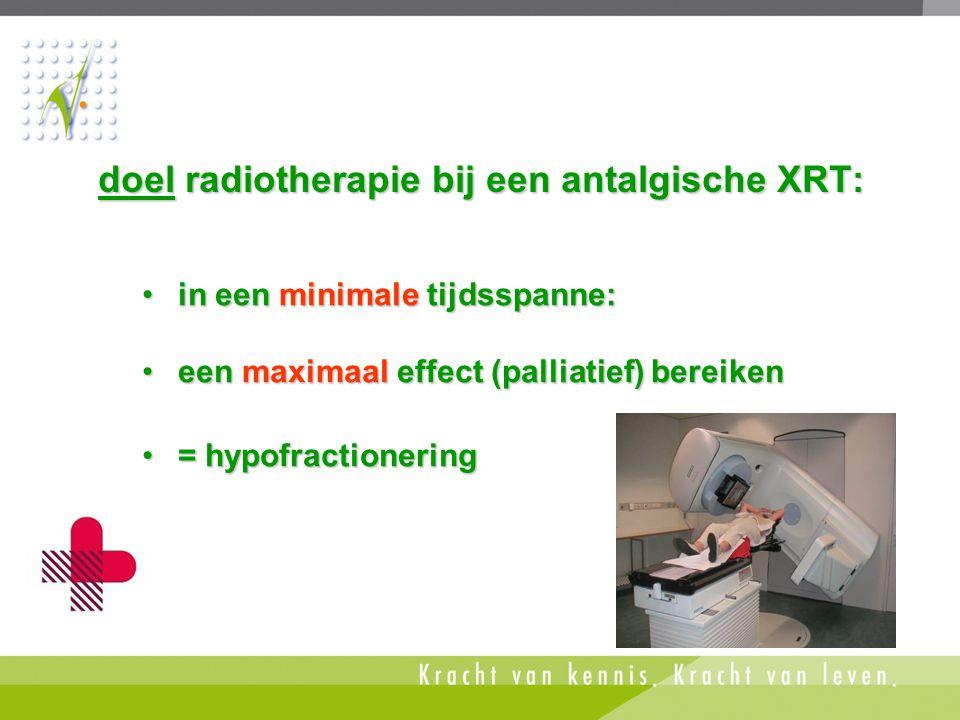 doel radiotherapie bij een antalgische XRT:
