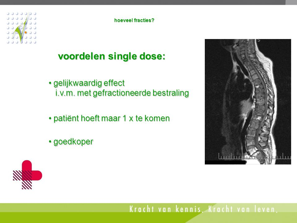 voordelen single dose: