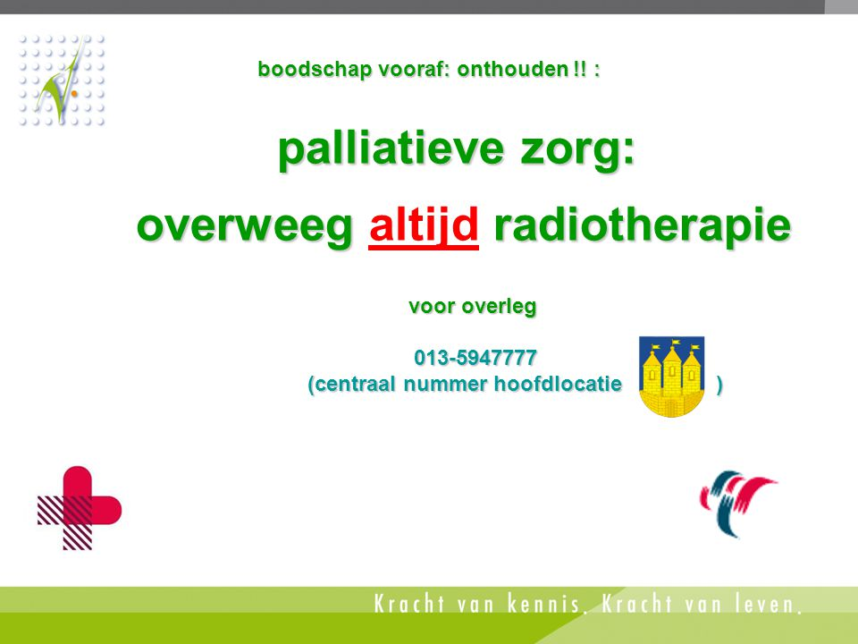 palliatieve zorg: overweeg altijd radiotherapie