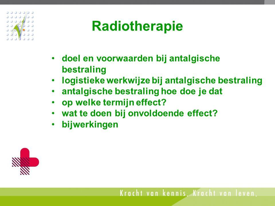 Radiotherapie doel en voorwaarden bij antalgische bestraling
