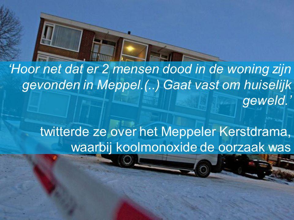 'Hoor net dat er 2 mensen dood in de woning zijn gevonden in Meppel. (