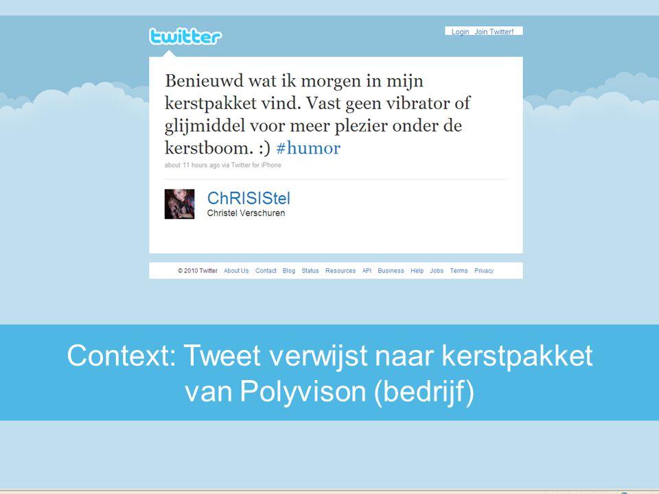 Context: Tweet verwijst naar kerstpakket van Polyvison (bedrijf)