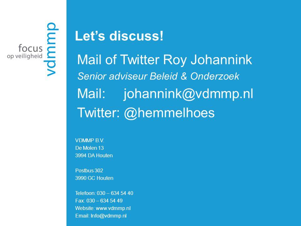 Mail of Twitter Roy Johannink Mail: johannink@vdmmp.nl