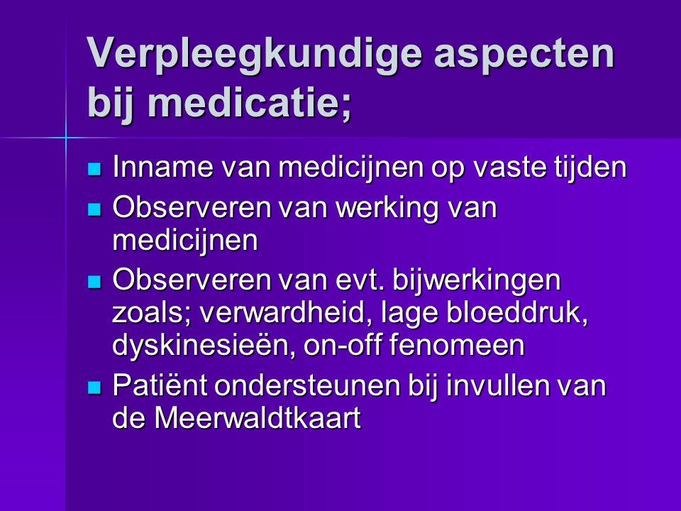 Verpleegkundige aspecten bij medicatie;
