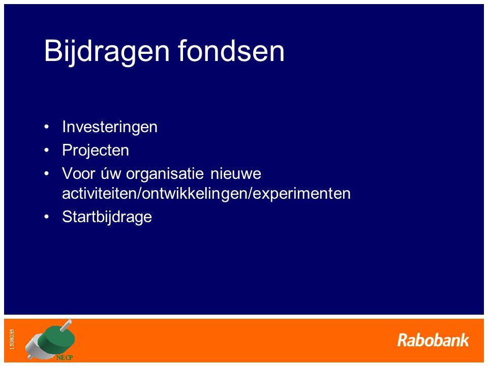 Bijdragen fondsen Investeringen Projecten