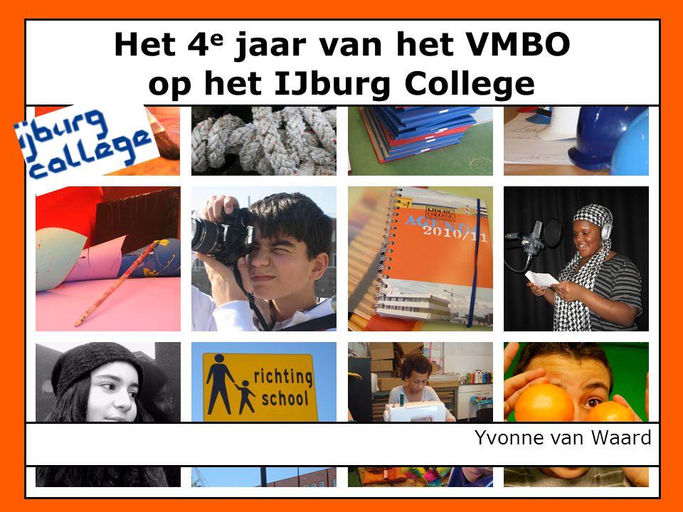 Het 4e jaar van het VMBO op het IJburg College