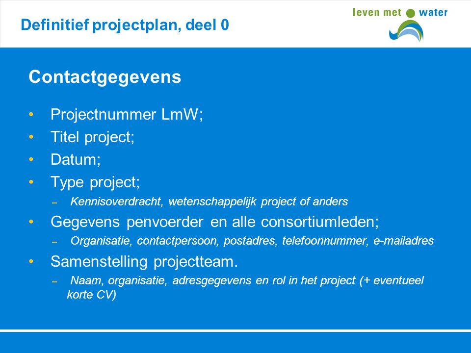 Contactgegevens Definitief projectplan, deel 0 Projectnummer LmW;