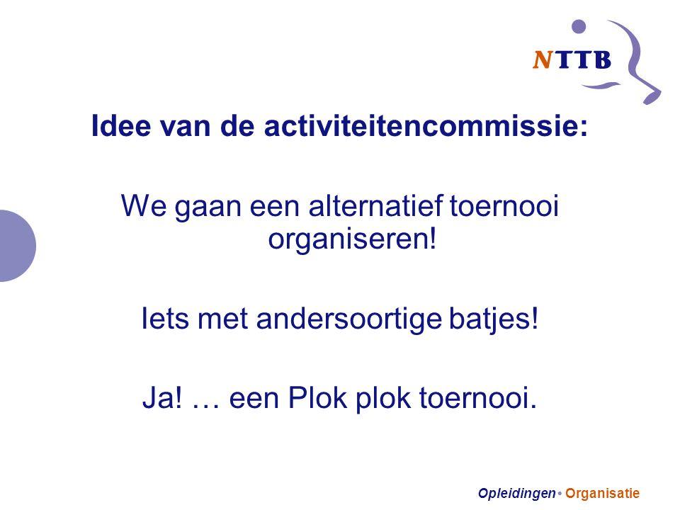 Idee van de activiteitencommissie: