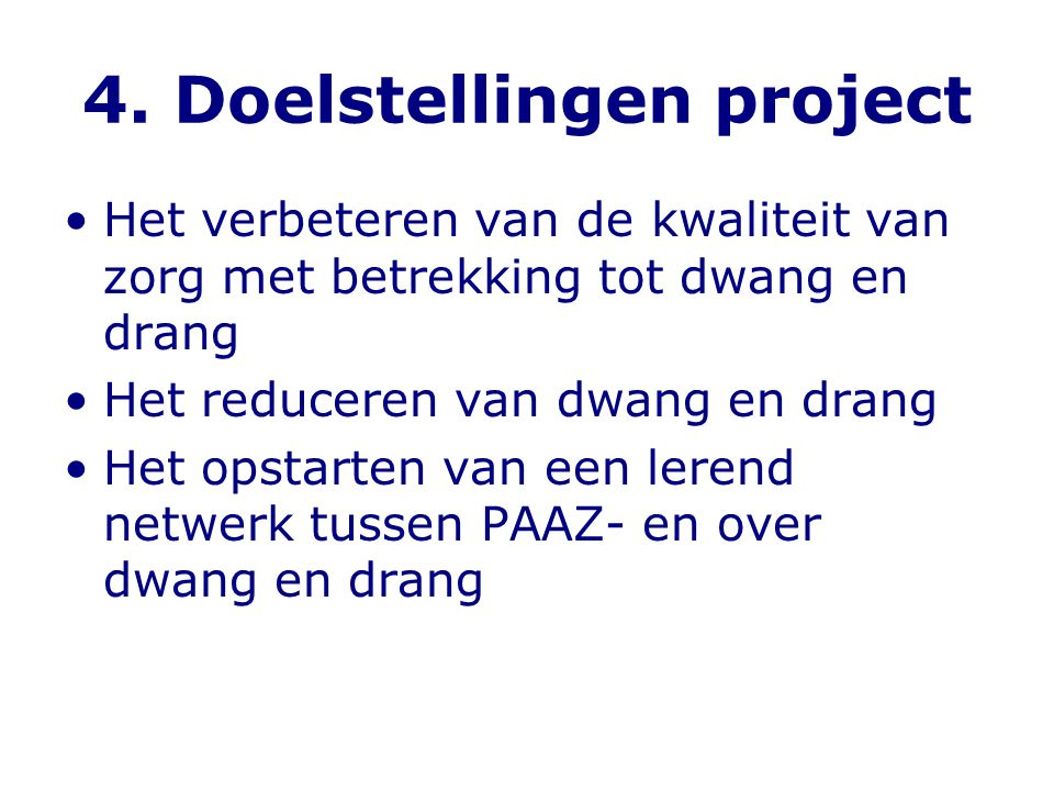 4. Doelstellingen project