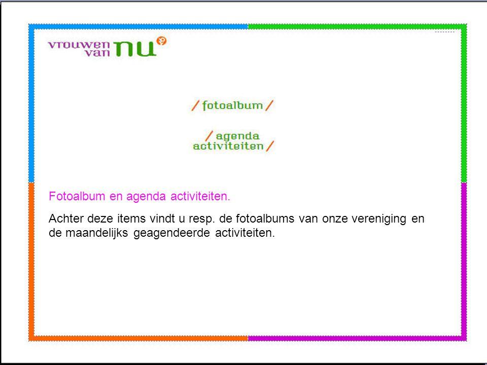 Fotoalbum en agenda activiteiten.
