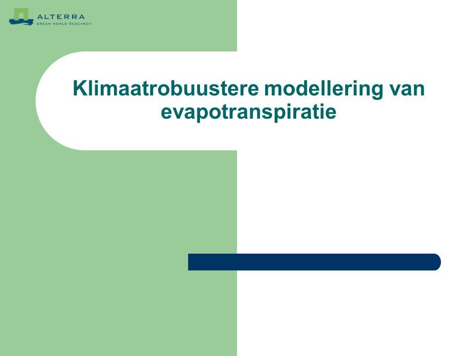 Klimaatrobuustere modellering van evapotranspiratie