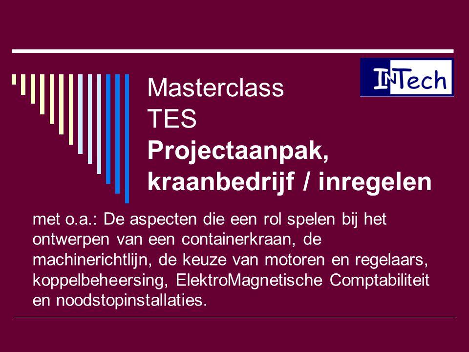 Masterclass TES Projectaanpak, kraanbedrijf / inregelen