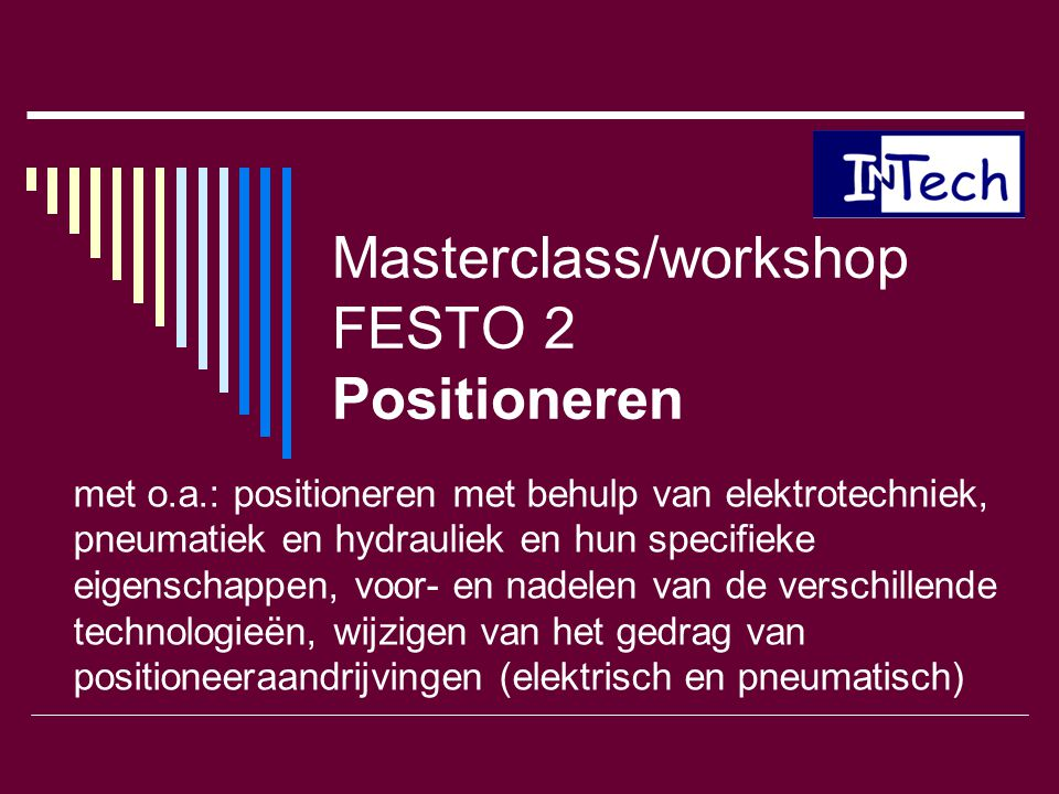 Masterclass/workshop FESTO 2 Positioneren