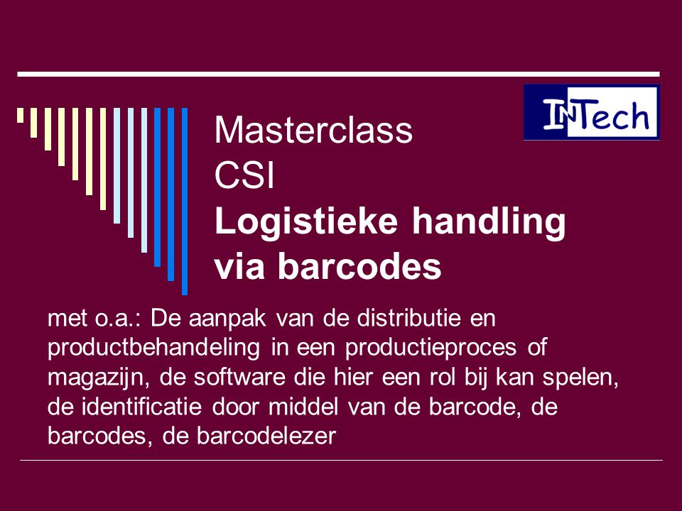 Masterclass CSI Logistieke handling via barcodes