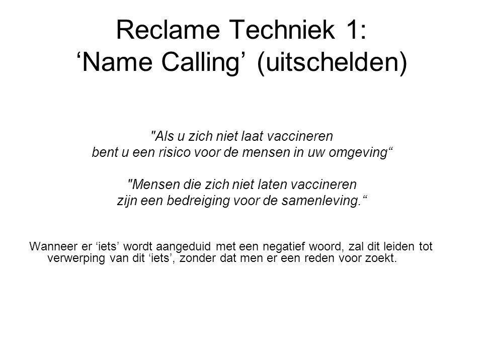 Reclame Techniek 1: 'Name Calling' (uitschelden)