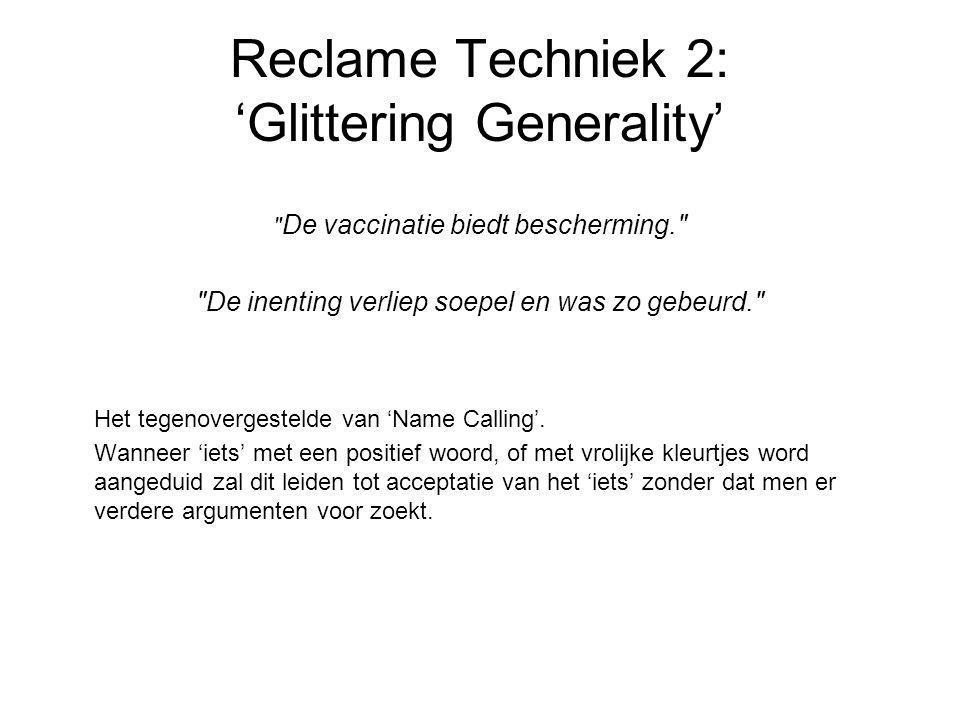 Reclame Techniek 2: 'Glittering Generality'