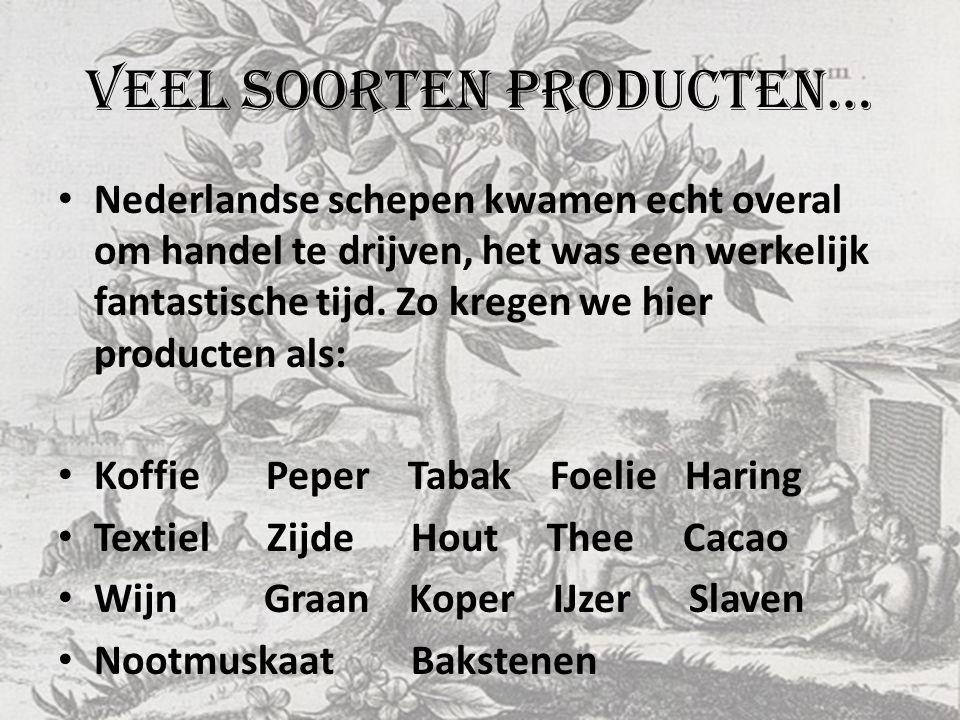 Veel soorten producten…