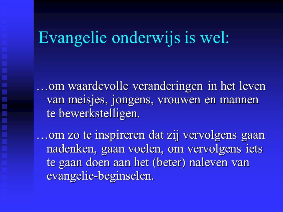 Evangelie onderwijs is wel:
