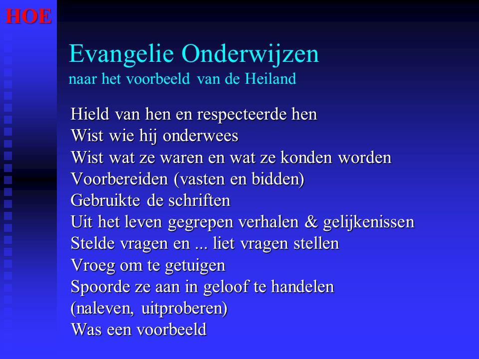 Evangelie Onderwijzen naar het voorbeeld van de Heiland