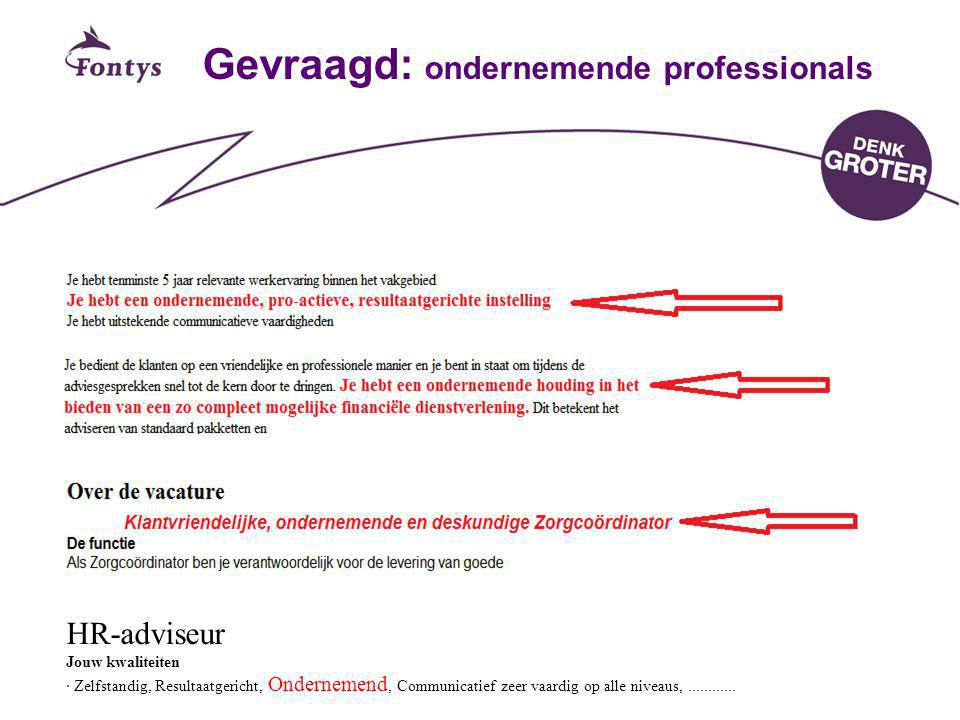 Gevraagd: ondernemende professionals