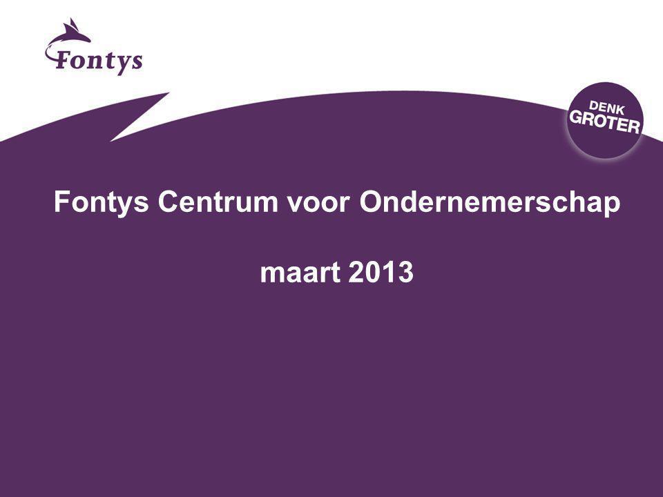 Fontys Centrum voor Ondernemerschap maart 2013