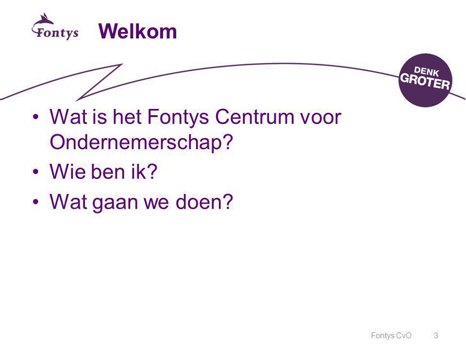 Wat is het Fontys Centrum voor Ondernemerschap Wie ben ik