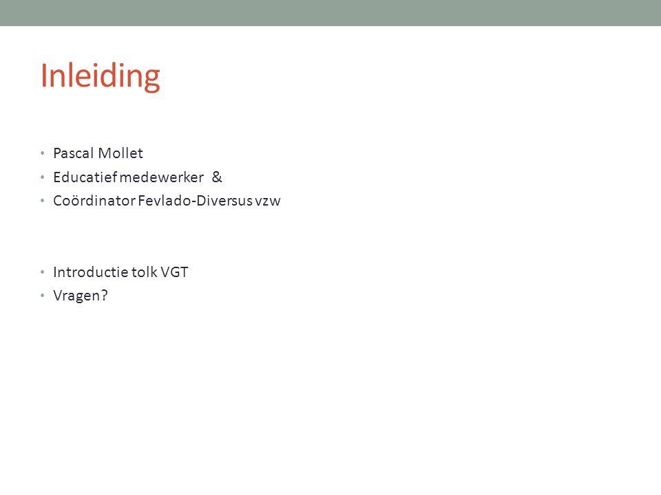 Inleiding Pascal Mollet Educatief medewerker &