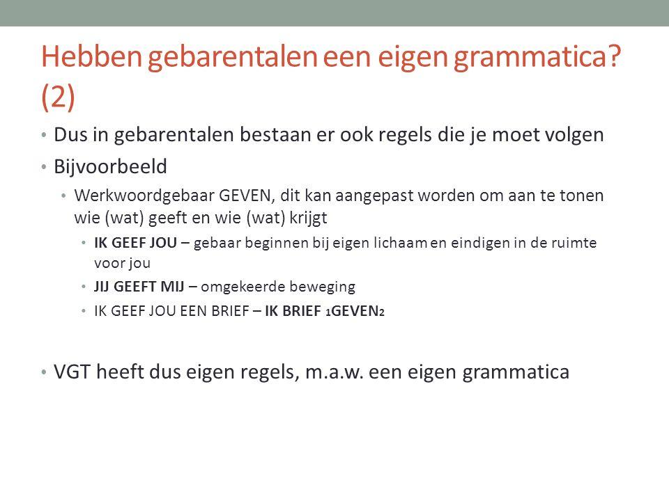 Hebben gebarentalen een eigen grammatica (2)