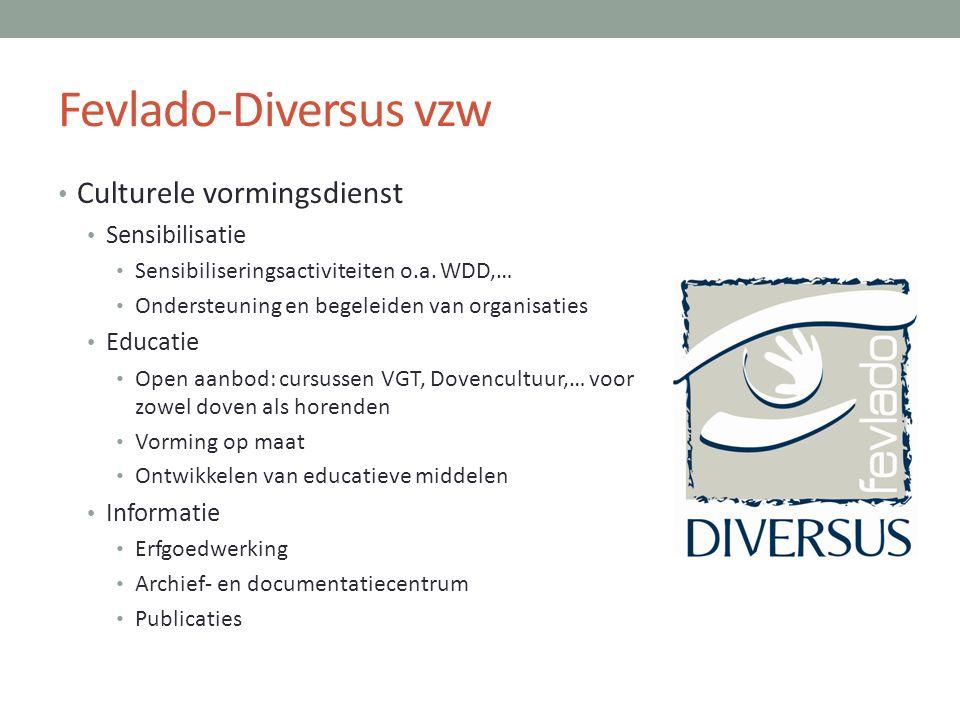 Fevlado-Diversus vzw Culturele vormingsdienst Sensibilisatie Educatie