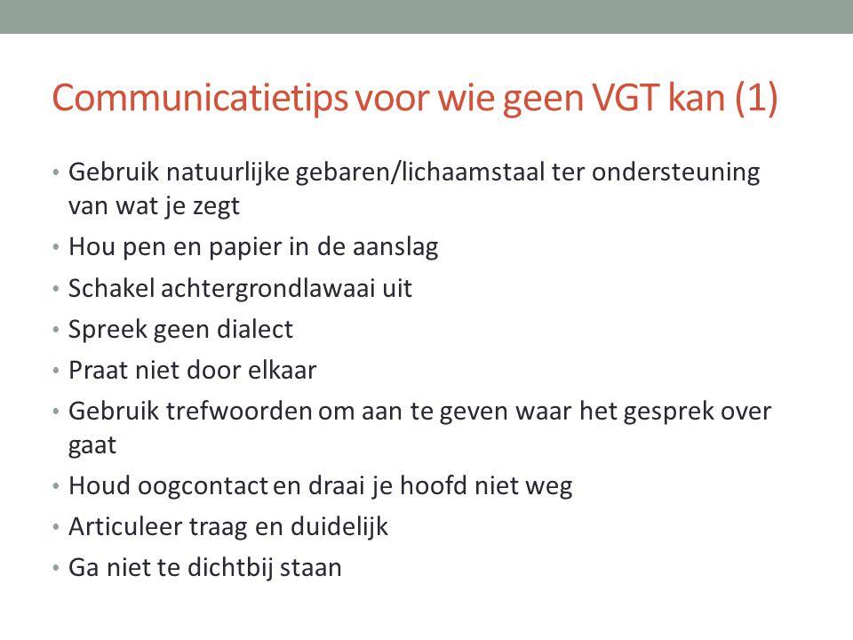 Communicatietips voor wie geen VGT kan (1)