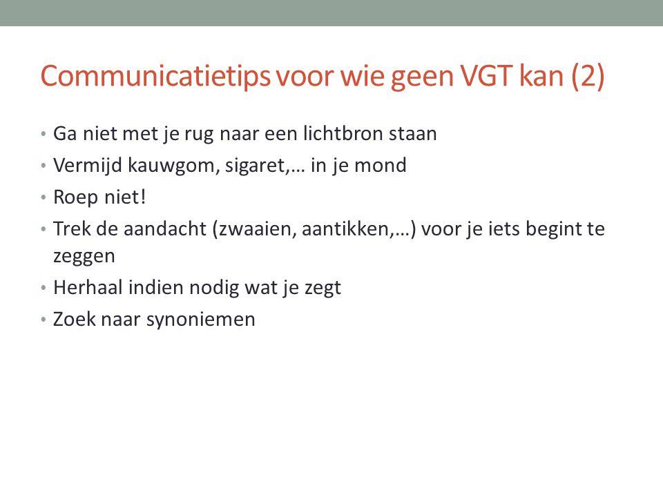 Communicatietips voor wie geen VGT kan (2)