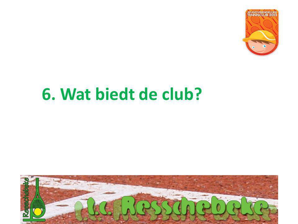 6. Wat biedt de club