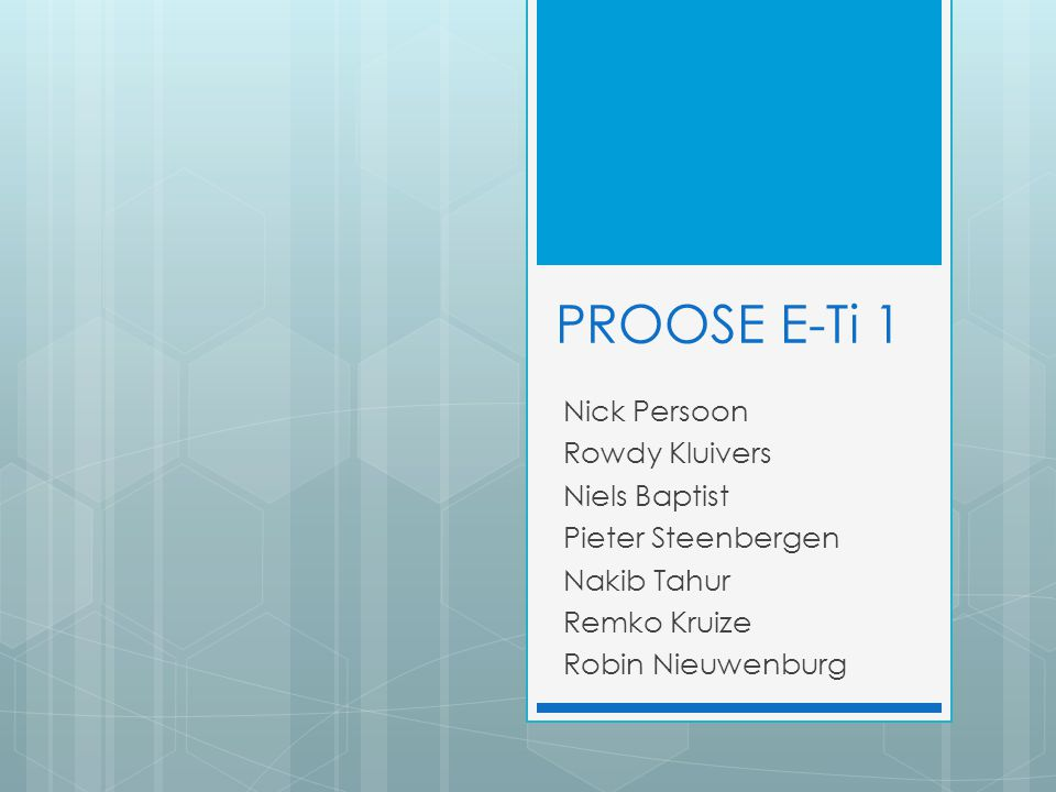 PROOSE E-Ti 1 Nick Persoon Rowdy Kluivers Niels Baptist