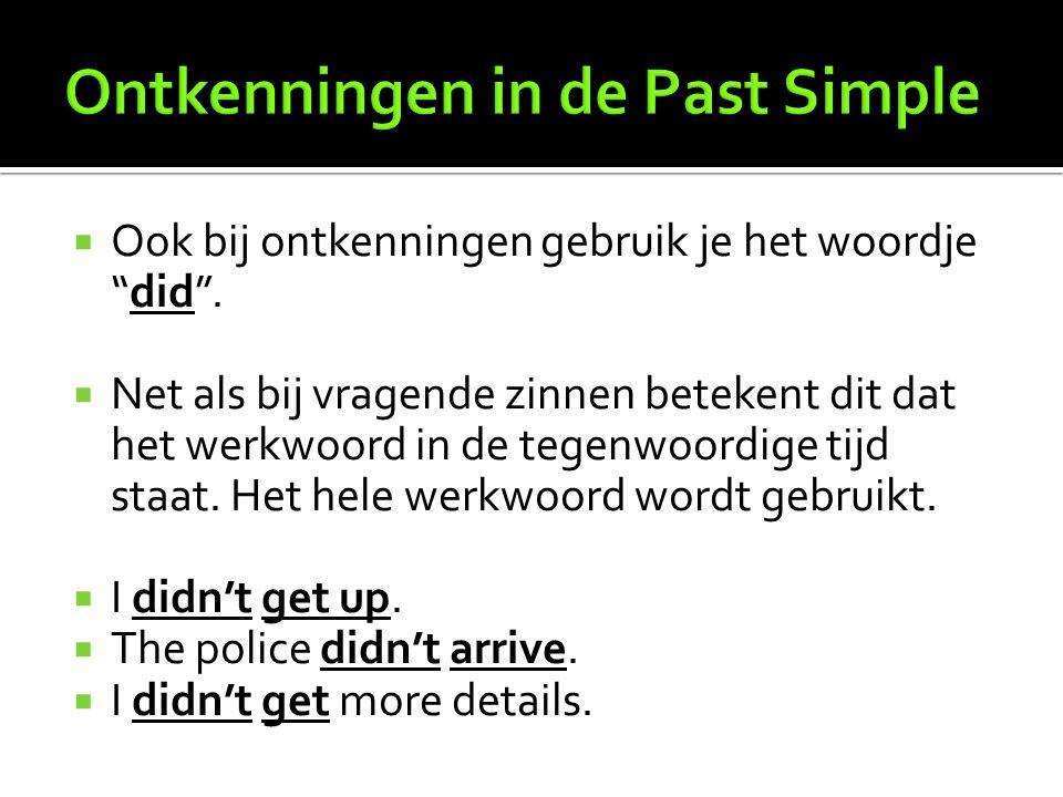 Ontkenningen in de Past Simple