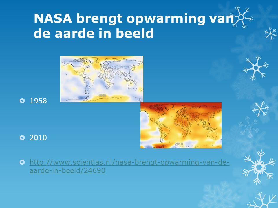 NASA brengt opwarming van de aarde in beeld