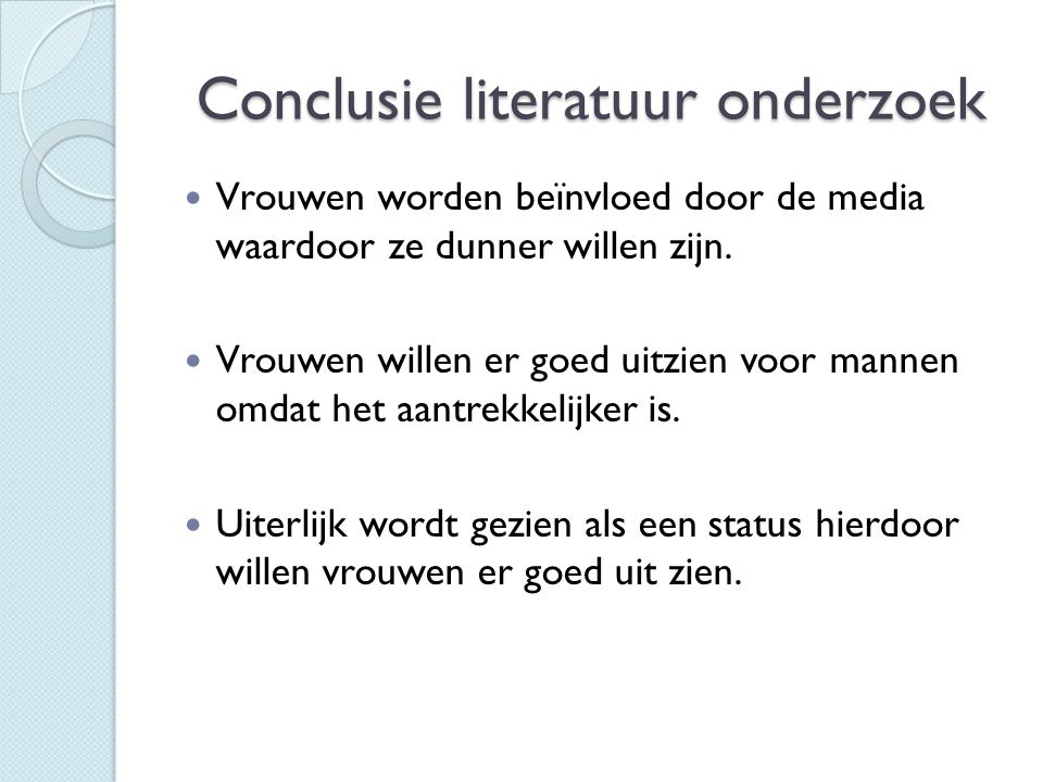 Conclusie literatuur onderzoek