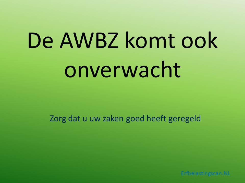 De AWBZ komt ook onverwacht