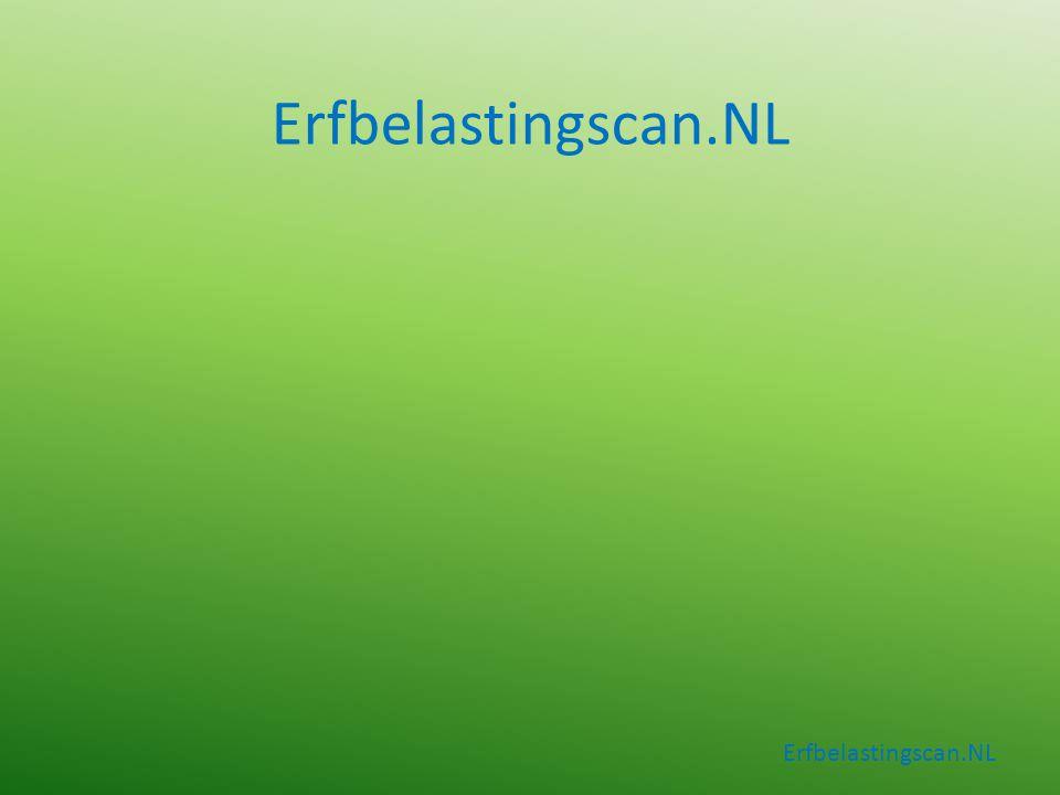 Erfbelastingscan.NL Presentatie over Erfbelasting Erfbelastingscan.NL