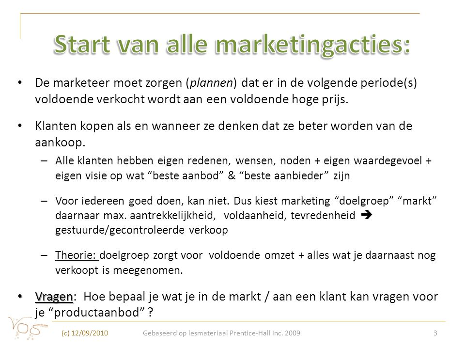 Start van alle marketingacties: