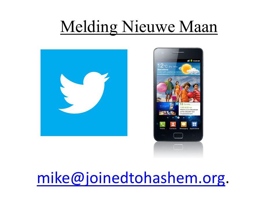 Melding Nieuwe Maan mike@joinedtohashem.org.