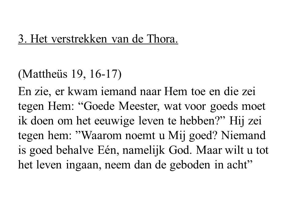 3. Het verstrekken van de Thora