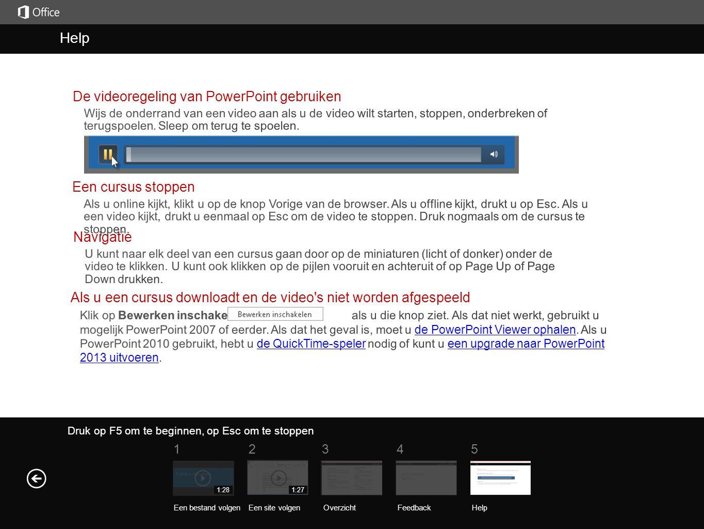 Help Help De videoregeling van PowerPoint gebruiken Een cursus stoppen
