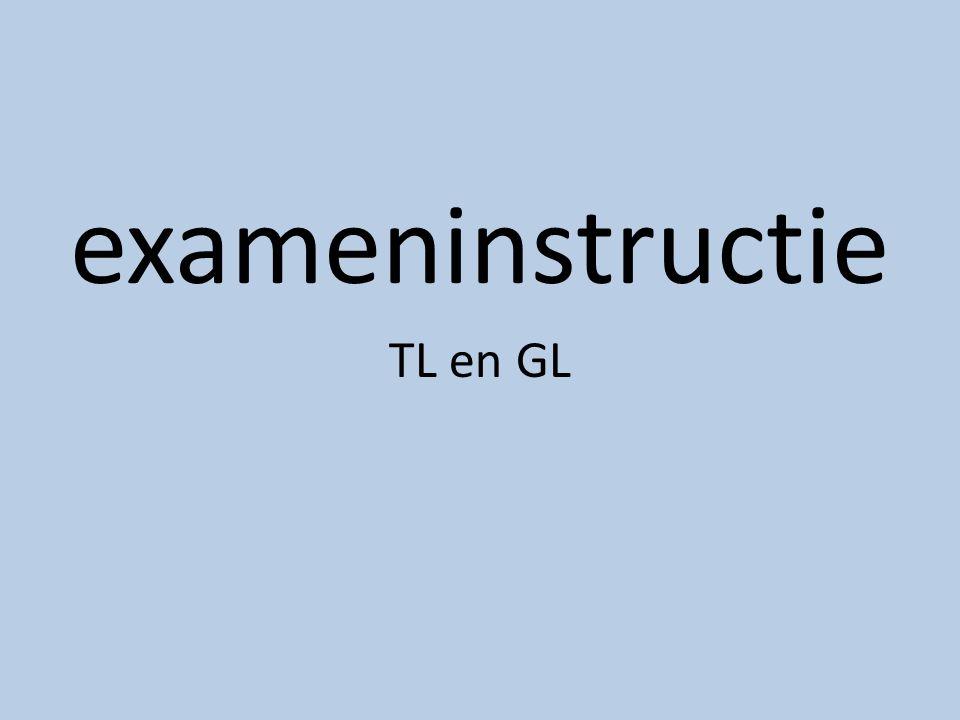 exameninstructie TL en GL