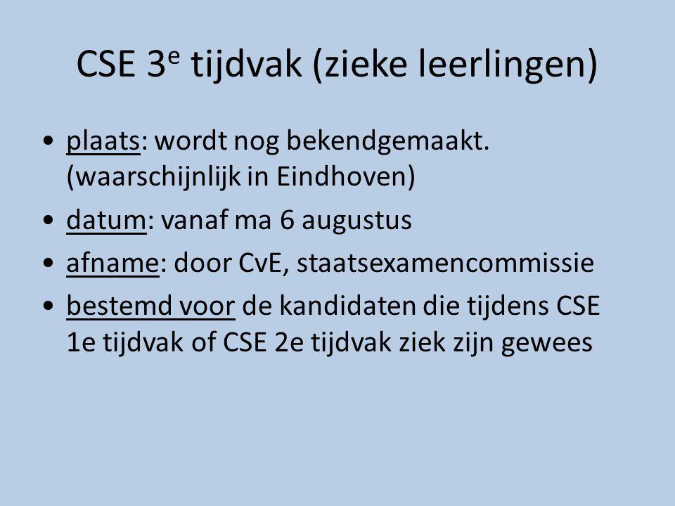 CSE 3e tijdvak (zieke leerlingen)